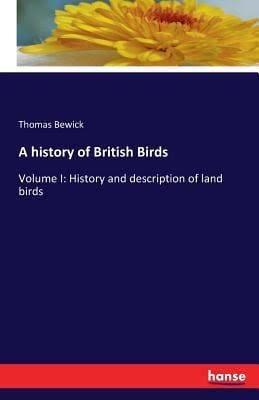 A History of British Birds t2gstaticcomimagesqtbnANd9GcSZsdxzjRlw6wOnu6