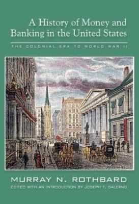 A History of Money and Banking in the United States t3gstaticcomimagesqtbnANd9GcT0oNPBWOrIhcikfH