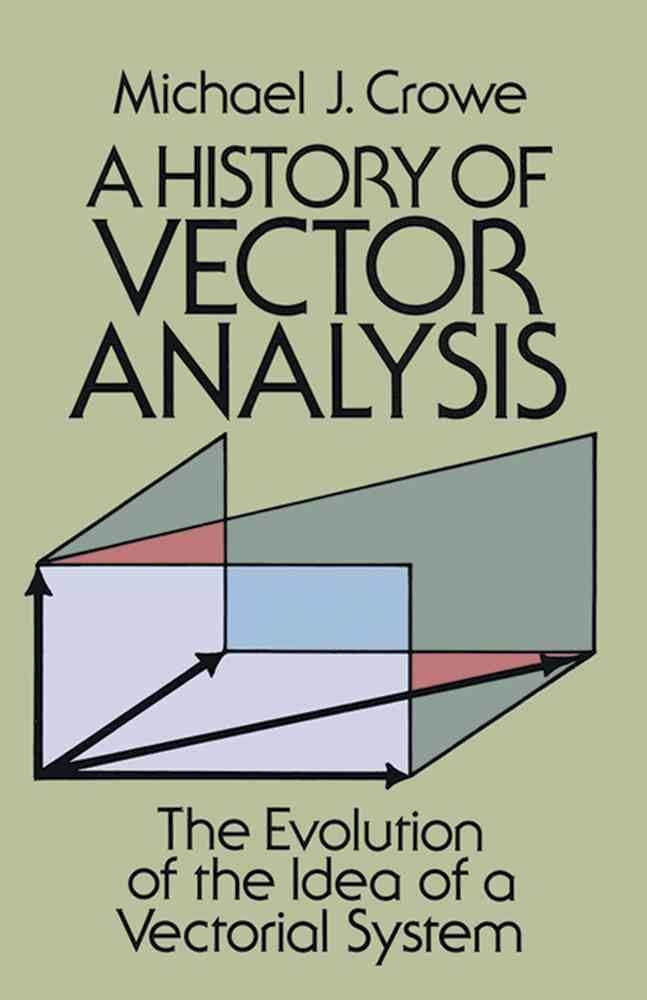 A History of Vector Analysis t0gstaticcomimagesqtbnANd9GcTCeMpUYma9CpBU3w