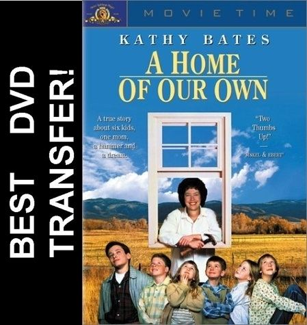A Home of Our Own A Home Of Our Own DVD 1993 Kathy Bates 799 BUY NOW RareDVDsbiz