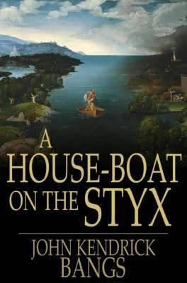 A House-Boat on the Styx t1gstaticcomimagesqtbnANd9GcQfPOg8H9remgBE8h