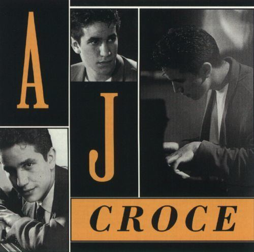 A. J. Croce AJ Croce AJ Croce Songs Reviews Credits AllMusic