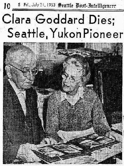 A. J. Goddard Clara Goddard Seattle amp Yukon Pioneer ExploreNorth