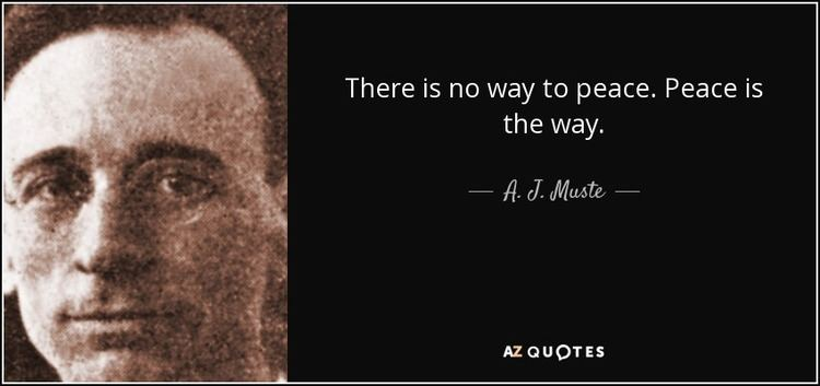 A. J. Muste TOP 14 QUOTES BY A J MUSTE AZ Quotes