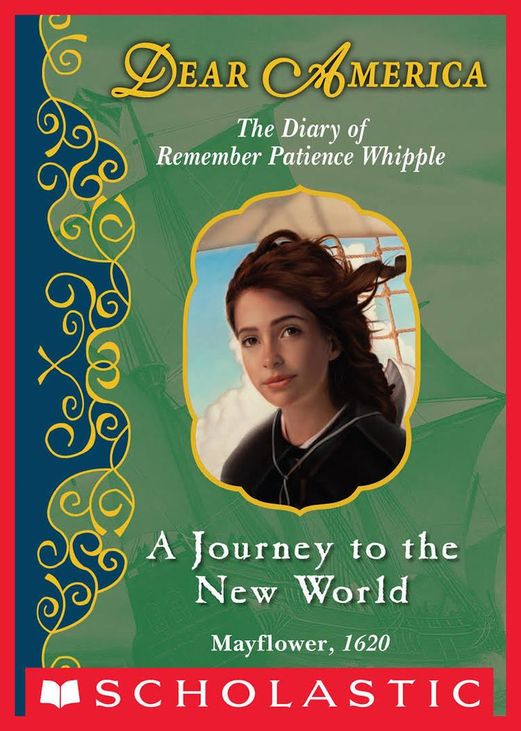 A Journey to the New World: The Diary of Remember Patience Whipple, Mayflower, 1620 t1gstaticcomimagesqtbnANd9GcRrZmfPjWebydxckL