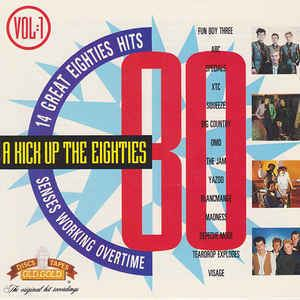 A Kick Up the Eighties Various A Kick Up The Eighties Vol 1 CD at Discogs