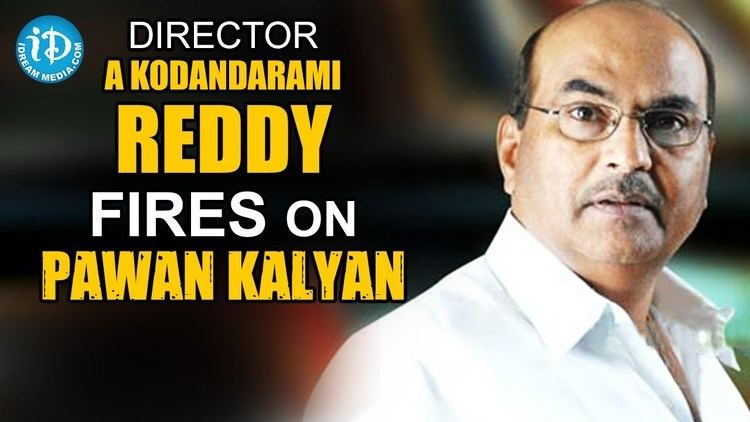 A. Kodandarami Reddy Director A Kodandarami Reddy fires on Pawan Kalyan YouTube