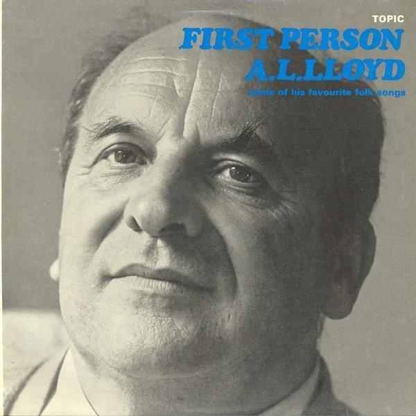 A. L. Lloyd firstperson12t118jpg