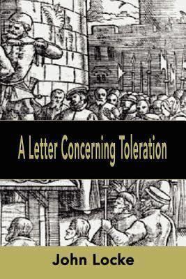 A Letter Concerning Toleration t2gstaticcomimagesqtbnANd9GcRLrwujmEEGz6fez