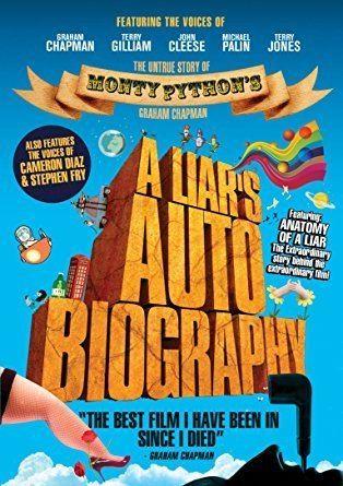 A Liar's Autobiography: The Untrue Story of Monty Python's Graham Chapman Amazoncom A Liar39s Autobiography The Untrue Story of Monty