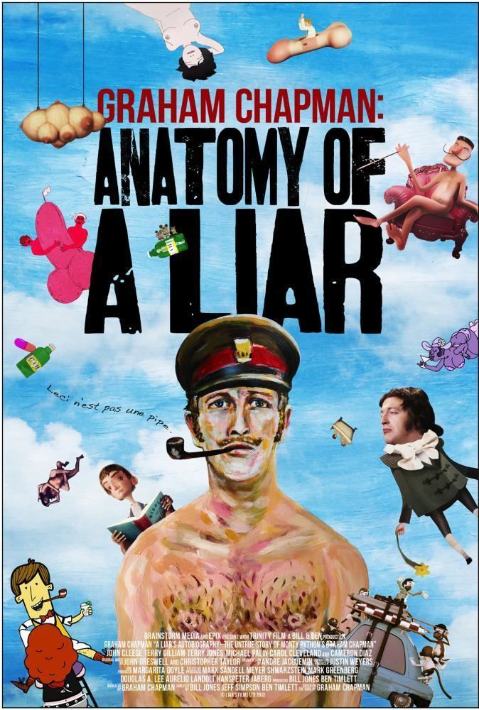 A Liar's Autobiography: The Untrue Story of Monty Python's Graham Chapman Cineplexcom A Liar39s Autobiography The Untrue Story of Monty