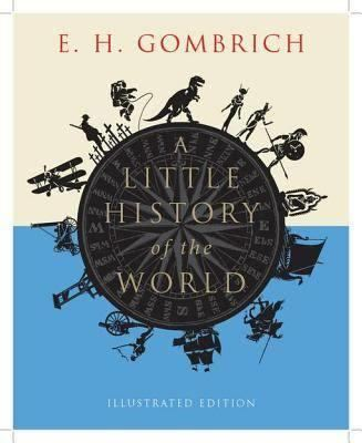 A Little History of the World t1gstaticcomimagesqtbnANd9GcSnK786pKazKlAwn7