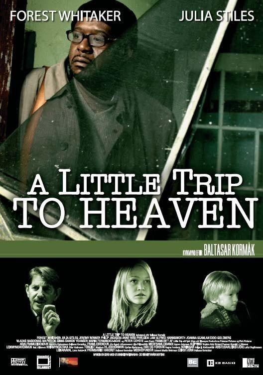 A Little Trip to Heaven A Little Trip to Heaven Movie Poster 1 of 3 IMP Awards