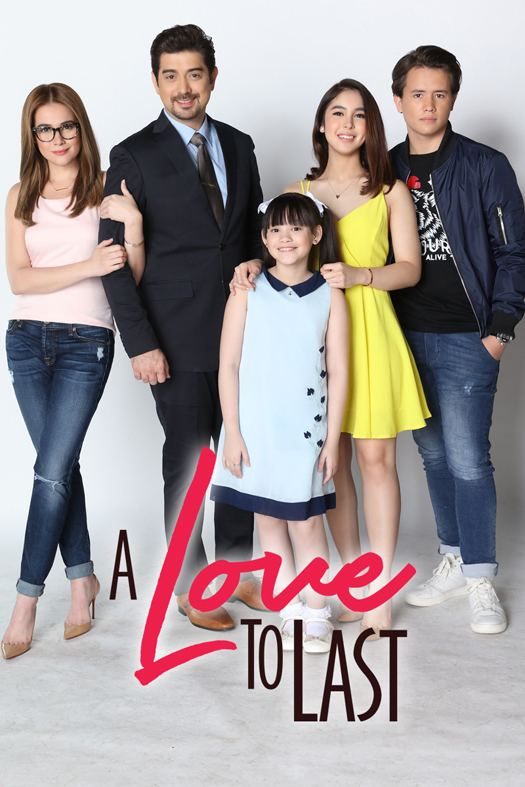 A Love to Last Family Drama 39A Love To Last39 is ABSCBN39s New Year Offering