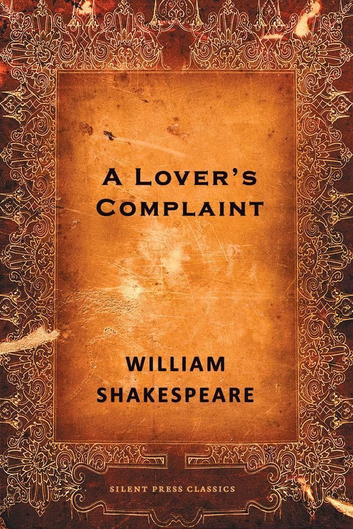 A Lover's Complaint t0gstaticcomimagesqtbnANd9GcRF0fPExIFuyPOdJQ
