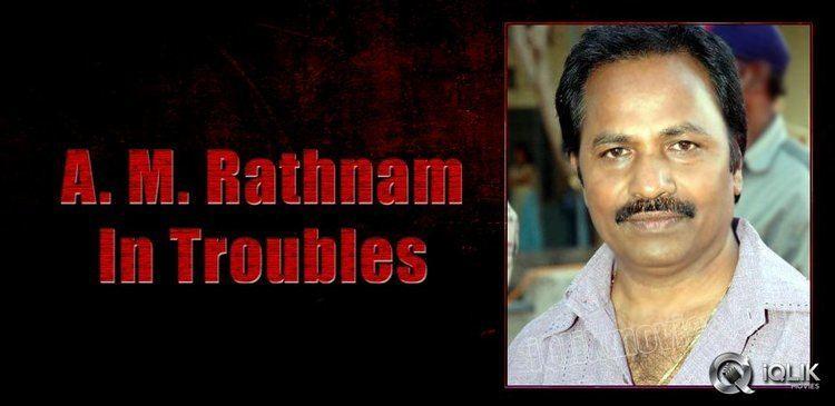 A. M. Rathnam ProducerAMRathnaminfinancialtroubles20131021074928jpg