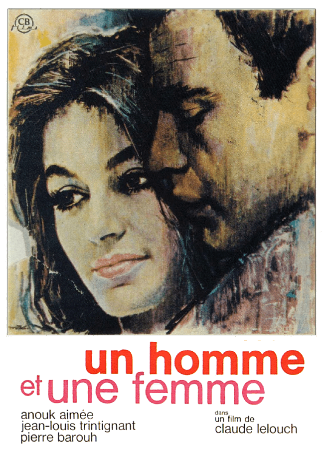 A Man and a Woman Lelouch1966Un homme et une femme Anouk aimee Cinema movies and