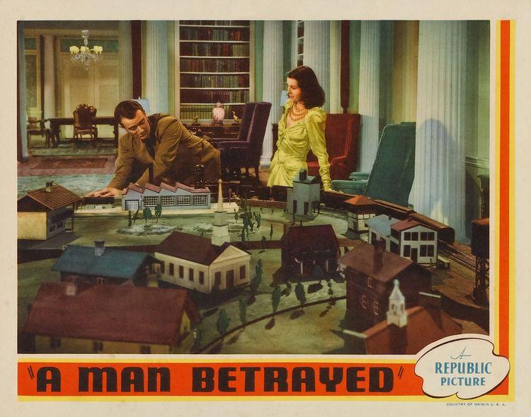 A Man Betrayed (1941 film) A Man Betrayed