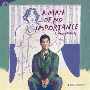 A Man of No Importance (musical) httpsuploadwikimediaorgwikipediaenee8AM