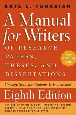 A Manual for Writers of Research Papers, Theses, and Dissertations t0gstaticcomimagesqtbnANd9GcTgHYb2UdzlZC4O76