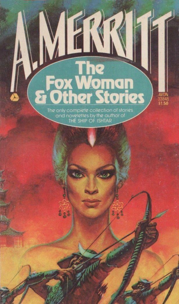 A. Merritt Black Gate Blog Archive Vintage Treasures The Fox