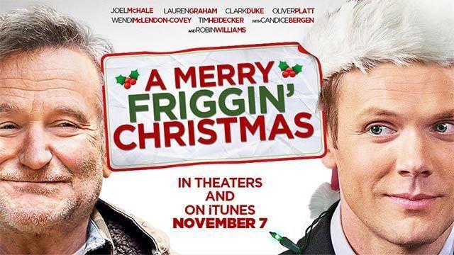 A Merry Friggin' Christmas A Merry Friggin Christmas Movie Trailers iTunes