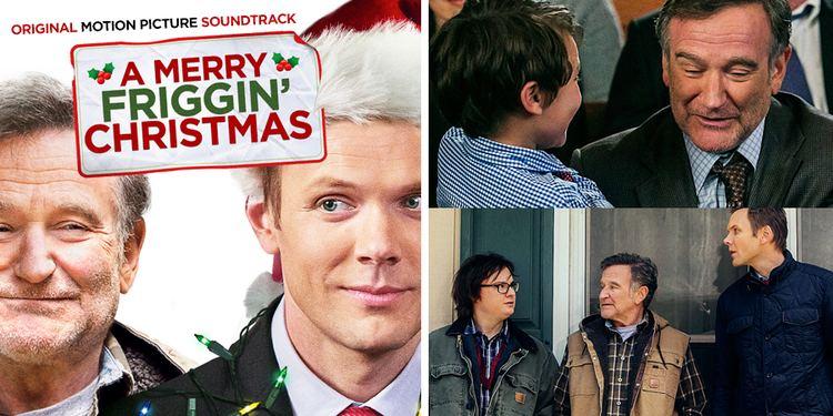 A Merry Friggin' Christmas A Merry Friggin Christmas Soundtrack Feat Grammy Winner Rufus