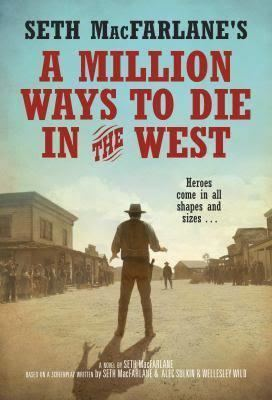A Million Ways to Die in the West (novel) t2gstaticcomimagesqtbnANd9GcQTKzSIjmJhZIbfO