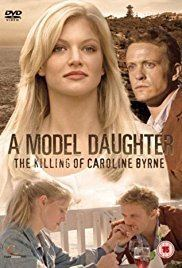 A Model Daughter: The Killing of Caroline Byrne httpsimagesnasslimagesamazoncomimagesMM