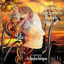 A Monstrous Psychedelic Bubble Exploding in Your Mind: Volume 3 httpsuploadwikimediaorgwikipediaenthumbb