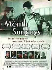 A Month of Sundays (2001 film) httpsuploadwikimediaorgwikipediaenbbfAM