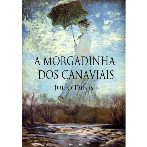 A Morgadinha dos Canaviais A Morgadinha dos Canaviais Luso Livros