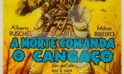 A Morte Comanda o Cangaço A Morte comanda o Cangao 1960 Histria do Cinema Brasileiro