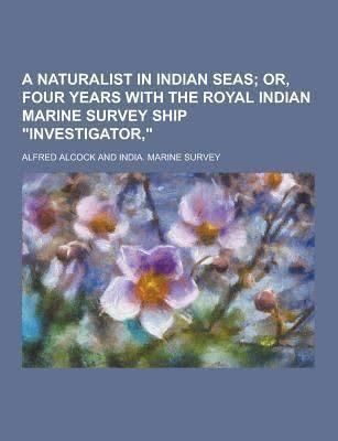 A Naturalist in Indian Seas t3gstaticcomimagesqtbnANd9GcSTAHfWLwJZg0KATI