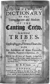 A New Dictionary of the Terms Ancient and Modern of the Canting Crew