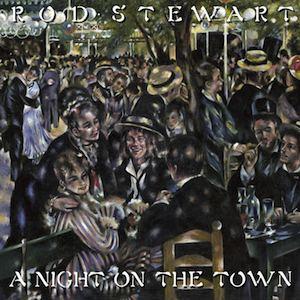 A Night on the Town (Rod Stewart album) httpsuploadwikimediaorgwikipediaen660Rod