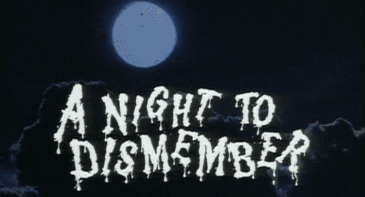 A Night to Dismember A Night To Dismember 1983 The Cult Corner