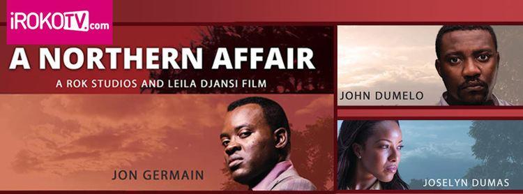 A Northern Affair Award Winning A Northern Affair starring John Dumelo Joselyn