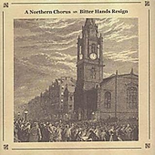 A Northern Chorus A Northern Chorus Bitter Hands Resign Album Review Pitchfork