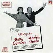 A Party with Betty Comden and Adolph Green httpsuploadwikimediaorgwikipediaenthumb1