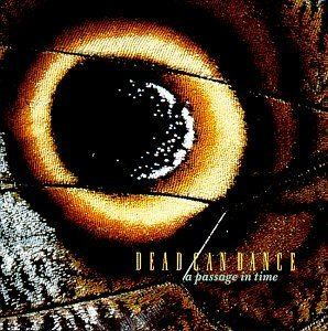 A Passage in Time (Dead Can Dance album) httpsimagesnasslimagesamazoncomimagesI5