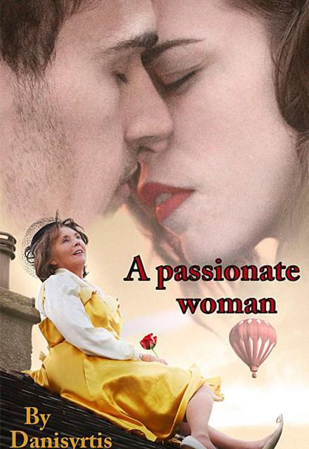 A Passionate Woman Watch A Passionate Woman Episodes Online SideReel