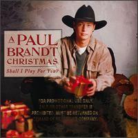 A Paul Brandt Christmas: Shall I Play for You? httpsuploadwikimediaorgwikipediaen448Sha