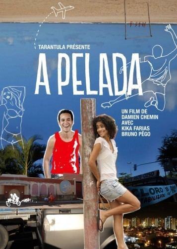 A Pelada A Pelada Filmes Brasileiros