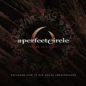 A Perfect Circle Live: Featuring Stone and Echo loudwirecomfiles201311saejpg
