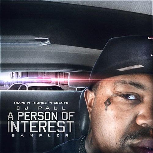 A Person of Interest (album) imageslivemixtapescomartiststrapsntrunksdjpa