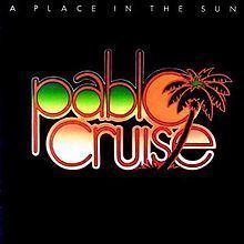 A Place in the Sun (Pablo Cruise album) httpsuploadwikimediaorgwikipediaenthumbe