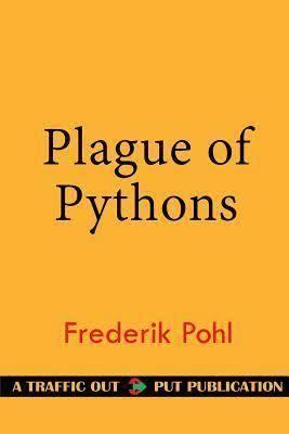 A Plague of Pythons t3gstaticcomimagesqtbnANd9GcSurJmT68ARvsPRB