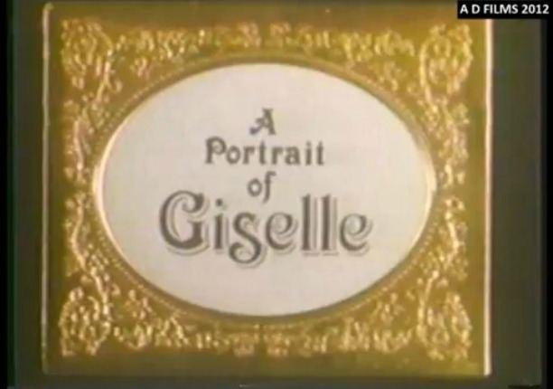 A Portrait of Giselle A Portrait of Giselle Documentary Film Classical Ballet News