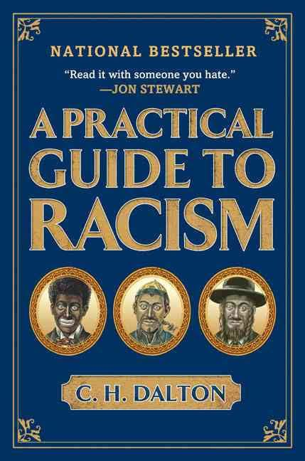 A Practical Guide to Racism t3gstaticcomimagesqtbnANd9GcS4Ey8E7tgBmlVbjI